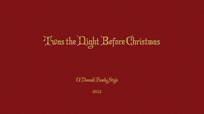 twas the night before christmas family style so our video is a bit different than years past turn up your speakers and click play on the video - Twas The Night Before Christmas Youtube